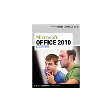 Microsoft® Office 2010: Advanced, New Book (9781439078549)