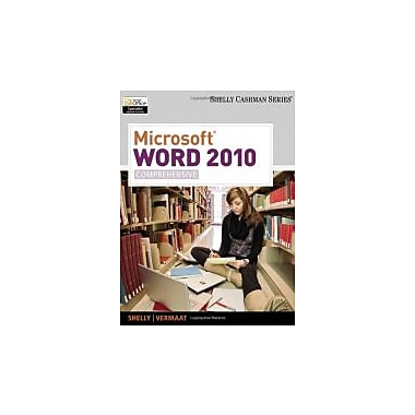 Microsoft Word 2010: Comprehensive (Shelly Cashman), New Book (9781439079003)