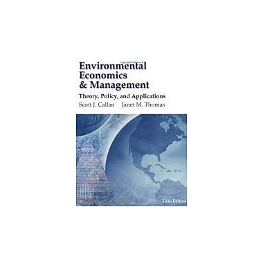 Environmental Economics & Management Theory, Policy, and Applications