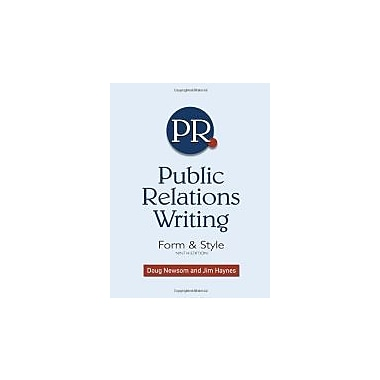 Public Relations Writing: Form & Style, Used Book (9781439082720)