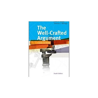 The Well-Crafted Argument, Used Book, (1439084084)
