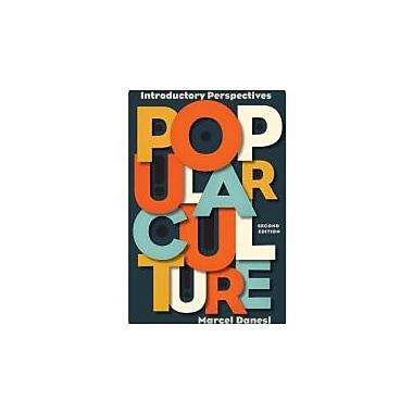 Popular Culture: Introductory Perspectives, New Book (9781442217836)