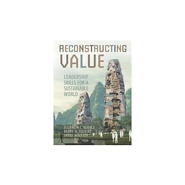 Reconstructing Value: Leadership Skills for a Sustainable World, Used (9781442611535)