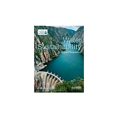 Water Sustainability: A Global Perspective, New Book (9781444104882)