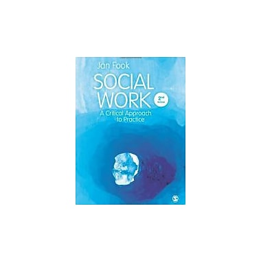 Social Work: A Critical Approach to Practice, Used Book (9781446200520)