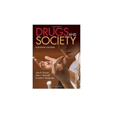 Drugs And Society, 11th Edition, New Book (9781449613693)