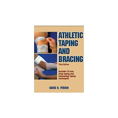 Athletic Taping and Bracing-3rd Edition, New Book (9781450413527)
