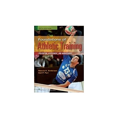 Foundations of Athletic Training (SPORTS INJURY MANAGEMENT ( ANDERSON)), Used Book (9781451116526)