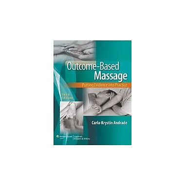 Outcome-Based Massage: Putting Evidence into Practice, New Book (9781451130331)