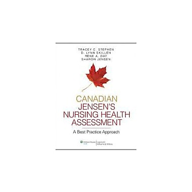 Canadian Jensen's Nursing Health Assessment: A Best Practice Approach