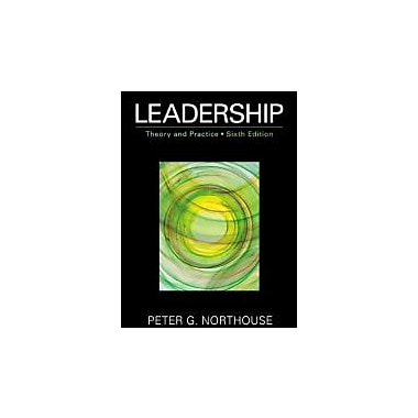 Leadership: Theory and Practice, New Book (9781452203409)
