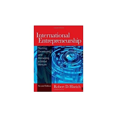 International Entrepreneurship: Starting, Developing, and Managing a Global Venture, New Book (9781452217390)