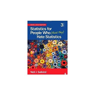 Statistics for People Who (Think They) Hate Statistics: Excel 2010 Edition, Used Book (9781452225234)