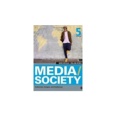 Media/Society: Industries, Images, and Audiences, Used Book, (1452268371)