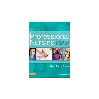 Professional Nursing: Concepts & Challenges, 7e (Professional Nursing; Concepts and Challenges), Used Book (9781455702701)