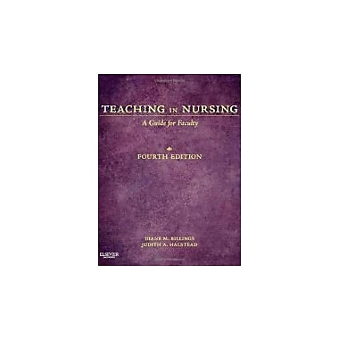 Teaching in Nursing: A Guide for Faculty, 4e (Billings, Teaching in Nursing: A Guide for Faculty), New Book (9781455705511)