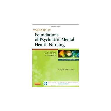 Varcarolis' Foundations of Psychiatric Mental Health Nursing: A Clinical Approach, 7e, New Book (9781455753581)