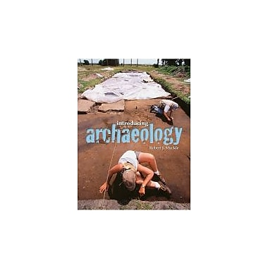 Introducing Archaeology, First Edition, Used Book (9781551115054)