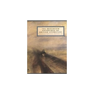 The Broadview Anthology of British Literature: Concise Edition, Volume B