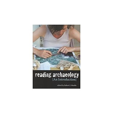 Reading Archaeology: An Introduction, New Book (9781551118765)