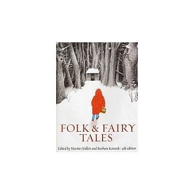 Folk and Fairy Tales, fourth Edition: An Introductory Anthology, New Book (9781551118987)