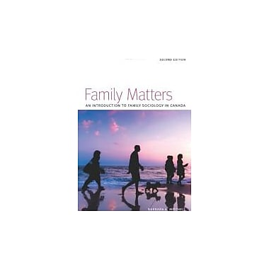 Family Matters: An Introduction to Family Sociology in Canada
