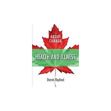 About Canada: Health & Illness (About Canada Series), New Book (9781552663752)