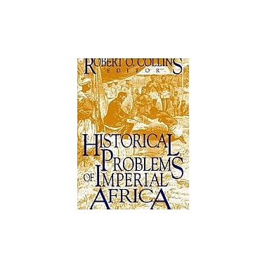 Historical Problems Of Imperial Africa (Topic in World History) (v. 2), New Book (9781558760608)