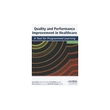 Quality and Performance Improvement in Healthcare, Used Book (9781584262169)