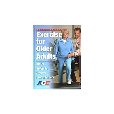 Exercise For Older Adults: Ace's Guide For Fitness Professionals, New Book (9781585189274)