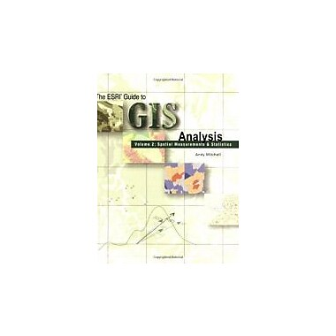 The Esri Guide to GIS Analysis, Volume 2: Spatial Measurements and Statistics, Used Book (9781589481169)