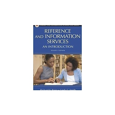 Reference and Information Services: An Introduction (Library and Information Science Text Series), New Book (9781591583745)