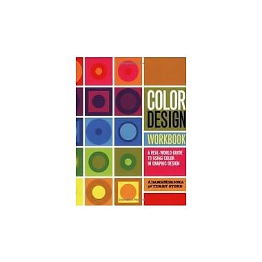 Color Design Workbook: A Real World Guide to Using Color in Graphic Design, Used Book (9781592534333)