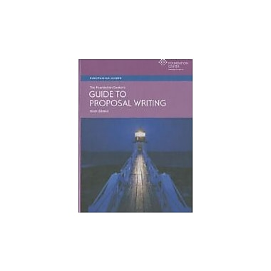 The Foundation Center's Guide to Proposal Writing (Fundraising Guides), Used Book (9781595424044)