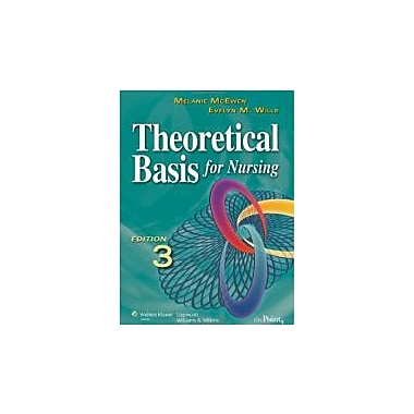 Theoretical Basis for Nursing, Third Edition, Used Book (9781605473239)