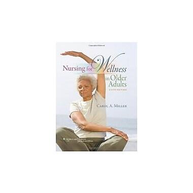 Nursing for Wellness in Older Adults (Miller, Nursing for Wellness in Older Adults), New Book (9781605477770)