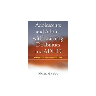 Adolescents and Adults with Learning Disabilities and ADHD: Assessment and Accommodation, Used Book (9781606235935)