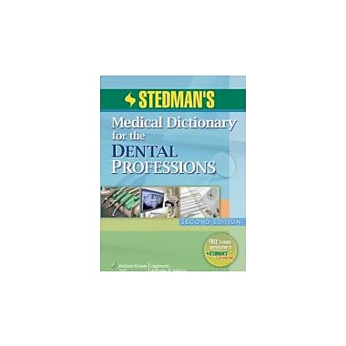 Stedman's Medical Dictionary for the Dental Professions, 2nd Edition, New Book (9781608311460)