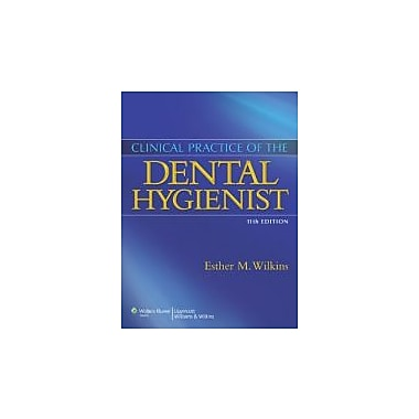 Clinical Practice of the Dental Hygienist, New Book (9781608317189)