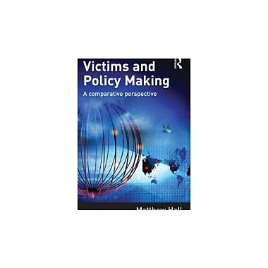 Victims and Policy-Making: A Comparative Perspective, Used Book (9781843928249)