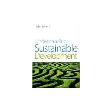 Understanding Sustainable Development, New Book (9781844074549)