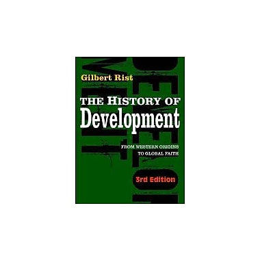 The History of Development: From Western Origins to Global Faith, New Book (9781848131897)