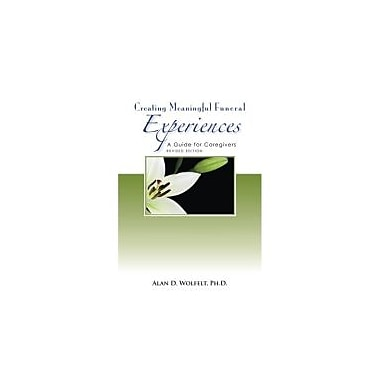 Creating Meaningful Funeral Experiences: A Guide for Caregivers, Used Book (9781879651388)