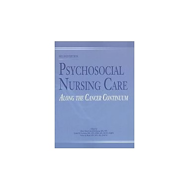 Psychosocial Nursing Care Along the Cancer Continuum, New Book (9781890504571)