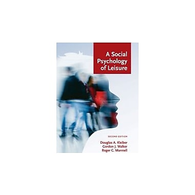 A Social Psychology of Leisure, Used Book (9781892132925)