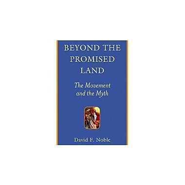 Beyond the Promised Land: The Movement and the Myth (Provocations), New Book (9781897071014)