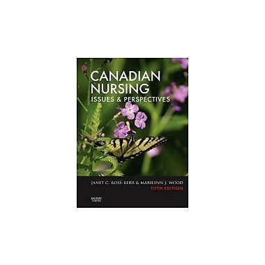 Canadian Nursing: Issues and Perspectives, 5e, New Book (9781897422106)
