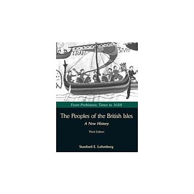The Peoples of the British Isles: A New History: From Prehistoric Times to 1688, New Book (9781933478012)