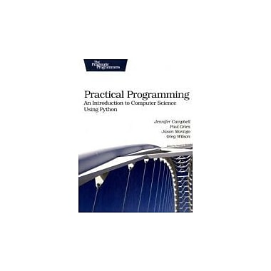 Practical Programming: An Introduction to Computer Science Using Python (Pragmatic Programmers), Used Book (9781934356272)
