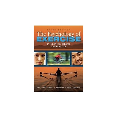 The Psychology of Exercise: Integrating Theory and Practice, Third Edition, New Book (9781934432051)